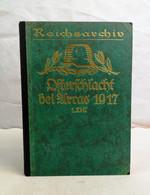 Die Osterschlacht Bei Arras 1917. 1. Teil: Zwischen Lens Und Scarpe. - 5. Guerre Mondiali