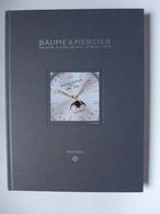 Baume & Mercier Maison D'horlogerie à Genève 1830. Catalogue 2013/2014 - Other