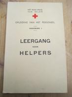 Rode Kruis Van Belgie Oude Handboek Leergang Voor Helpers 212 Blz Foto's Scouts - Practical