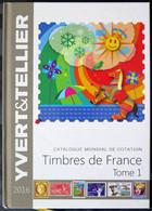 YTFR2016 - CATALOGUE TIMBRES DE FRANCE - Yvert&Tellier 2016 - Occasion - Francia