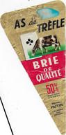 ETIQUETTE DE FROMAGE     L'AS DE TREFLE HENRI HUTIN LACROIX SUR MEUSE BRIE DE QUALITE En L'état - Käse