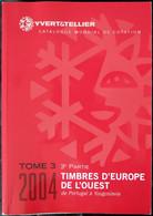 YTEU2004 - CATALOGUE TIMBRES D'EUROPE Tome 3 - 3è Partie - Yvert&Tellier 2004 - Occasion - Otros