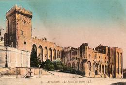 8410AvignonLe Palais Des Papes ( Colorisée)51Ecrite - Avignon (Palais & Pont)