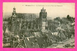 CPA FRANCE 27  ~  GISORS  ~  8  La Cathédrale, Vue De La Tour Du Prisonnier  ( Bourgeois / Catala ) - Gisors