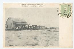 Caminho De Ferro De Benguella, Estação Temporária Do Lobito, Train Station  ( 2 Scans ) - Angola