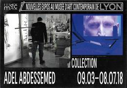 ÉVÉNEMENT EXPOSITION NOUVELLE EXPOSITION AU MUSÉE D'ART CONTEMPORAIN LYON 2018 ADEL ABDESSEMED  DIF. CART'COM ??? - Tentoonstellingen