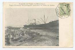 """Caminho De Ferro De Benguella, Vapor """"CROMARTY"""" Descarregando Na Baía Do Lobito. Boat, Ship, Steamer  ( 2 Scans ) - Angola"""