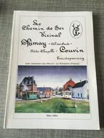 Chemin De Fer Vicinal Chimay Cul-des-Sarts Petite-Chapelle - Couvin Les Hommes Du Tram Tramway Buurtspoorweg - Strassenbahnen