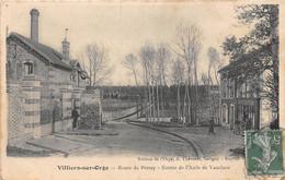 VILLIERS SUR ORGE - Route De Perray - Entrée De L'Asile De Vaucluse - Autres Communes