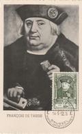 Carte Maximum -  François De Tassis - 1er Grand Maitre Des Postes Des Pays Bas - 1951-1960