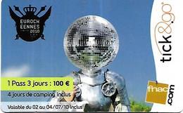 @+ Carte Cadeau - Tick & Go - Festival : Eurocheennes De Belfort (2010). - Frankreich