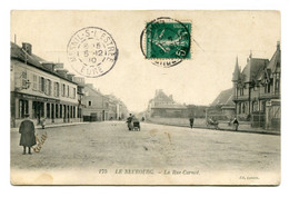 27 - LE NEUBOURG - La Rue CCarnot - Le Neubourg