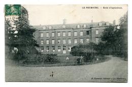 27 - LE NEUBOURG - Ecole D' Agriculture - Le Neubourg