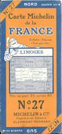 CARTE-ROUTIERE-MICHELIN-1923-N°27-N°2314-56-FRANCE-LIMOGES-Carte Comme Neuve -Couverture TBE - Cartes Routières