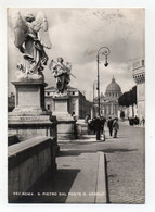 Roma - S. Pietro Dal Ponte S. Angelo - Viaggiata Nel 1951 - (FDC25640) - San Pietro