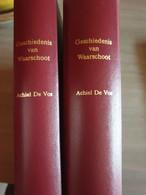 WAARSCHOOT LIEVEGEM Geschiedenis Van Waarschoot – Compleet In 2 Volumes - Sin Clasificación
