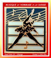 SUPER PIN'S MUSIQUE-DANSE : Création Alliant DANSE Et MUSIQUE, Danseuse Et Expression Musicale, émail Base Or + Glaçage - Music