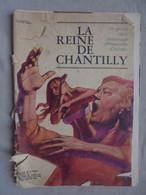 Ancien - Roman Télé 7 Jours La Reine De Chantilly Illustrations O. Heron 1971 - Boeken, Tijdschriften, Stripverhalen