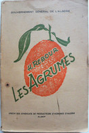 Les AGRUMES En AFRIQUE Du NORD. Union Syndicats De Producteurs D'Agrumes.1950. - Books, Magazines, Comics