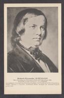 091459/ Robert SCHUMANN, Compositeur - Cantanti E Musicisti