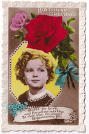 R477527 Birthday Greetings. Rose For Love. Shirley Temple. Art Photo. RP - Monde