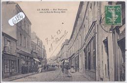 LE MANS- RUE NATIONALE- VERS LA RUE DU BOURG-BELE - Le Mans