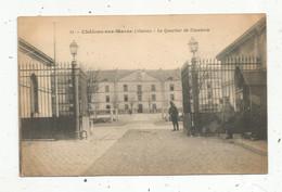 Cp , Militaria , Caserne , 51 , CHÂLONS SUR MARNE , Le Quartier De CAVALERIE , écrite 1917 - Caserme