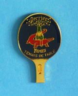 1 PIN'S //   ** PERRIER / NIMES / TENNIS DE TABLE / RAQUETTE De PING-PONG ** - Table Tennis