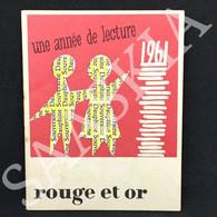 #PUB9 - Rouge Et Or 1961 - Une Année De Lecture - Calendrier Petit Format - Petit Format : 1961-70
