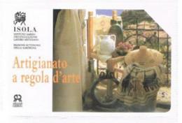 TELECOM ITALIA  -  OMAGGIO PRIVATE - CAT. C.&C. 3345 - ISOLA: ARTIGIANATO SARDO    DA  2.000 - USATA - RIF. CP - Private-Omaggi