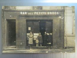 CARTE PHOTO BORDEAUX LA BASTIDE   BAR DES PETITS BROCS  ( Contigu à L'Alcazar )  ( Petit Manque Visible Sur Les  Photos) - Bordeaux