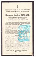 DP Im. Mort. - Lucien Piquard ° Bertrix Prov. Lux. 1871 † 1937 X Célina Gendarme - Andachtsbilder
