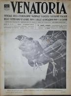Caccia Rivista - Venatoria N. 21 - L'Assicurazione Dei Cacciatori - 1937 - Boeken, Tijdschriften, Stripverhalen