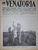 Caccia Rivista - Venatoria N. 18 - Caccia A Mare - Prima Quaglia - 1937 - Boeken, Tijdschriften, Stripverhalen