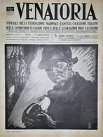 Caccia Rivista - Venatoria N. 11 - U. Cavalieri - Collaborazione Integrale 1937 - Boeken, Tijdschriften, Stripverhalen