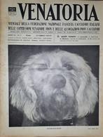 Caccia Rivista - Venatoria N. 7 - Espressione - 1937 - Boeken, Tijdschriften, Stripverhalen