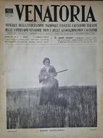 Caccia Rivista - Venatoria N. 6 - Donne Cacciatrice - 1937 - Boeken, Tijdschriften, Stripverhalen