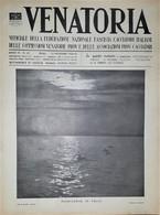 Caccia Rivista - Venatoria N. 45 - Plenilunio In Valle - 1936 - Boeken, Tijdschriften, Stripverhalen