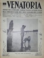Caccia Rivista - Venatoria N. 41 - I Primi Voli Sono All'orizzonte - 1936 - Boeken, Tijdschriften, Stripverhalen