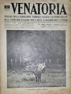 Caccia Rivista - Venatoria N. 38 - Il Richiamo Nella Foresta - 1936 - Boeken, Tijdschriften, Stripverhalen