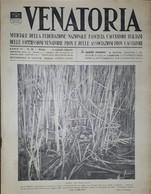 Caccia Rivista - Venatoria N. 28 - Nido Di Folaga - 1936 - Boeken, Tijdschriften, Stripverhalen
