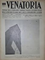 Caccia Rivista - Venatoria N. 26 - Acrobazie In Un Cielo Di Fine Giugno - 1936 - Boeken, Tijdschriften, Stripverhalen