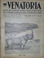 Caccia Rivista - Venatoria N. 25 - L. Becherini - Problemi Fondamentali - 1936 - Boeken, Tijdschriften, Stripverhalen
