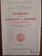 Recherches Sur Le Charançon Du Bananier_Jean Cuillé__Institut Des Fruits Et Agrumes Coloniaux_Serie Technique N°4m_1951 - Books, Magazines, Comics