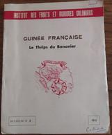 Guinée Française_thrips Du Bananier_Jean Cuillé__Institut Des Fruits Et Agrumes Coloniaux_Bulletin N°2_1951 - Books, Magazines, Comics