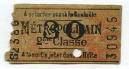 Paris . Métropolitain . Ticket De Métro 2e Classe 30 . - Europe