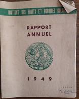 Rapport Annuel_SETCO__Institut Des Fruits Et Agrumes Coloniaux_1949 - Books, Magazines, Comics