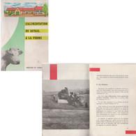 L'alimentation Du Bétail à La Ferme   1960 - Boeken, Tijdschriften, Stripverhalen