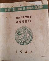 Rapport Annuel_SETCO__Institut Des Fruits Et Agrumes Coloniaux_1948 - Books, Magazines, Comics