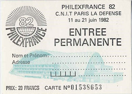 France Div Carte ( 9) Philexfrance 82 Entrée Permanente - Eintrittskarten